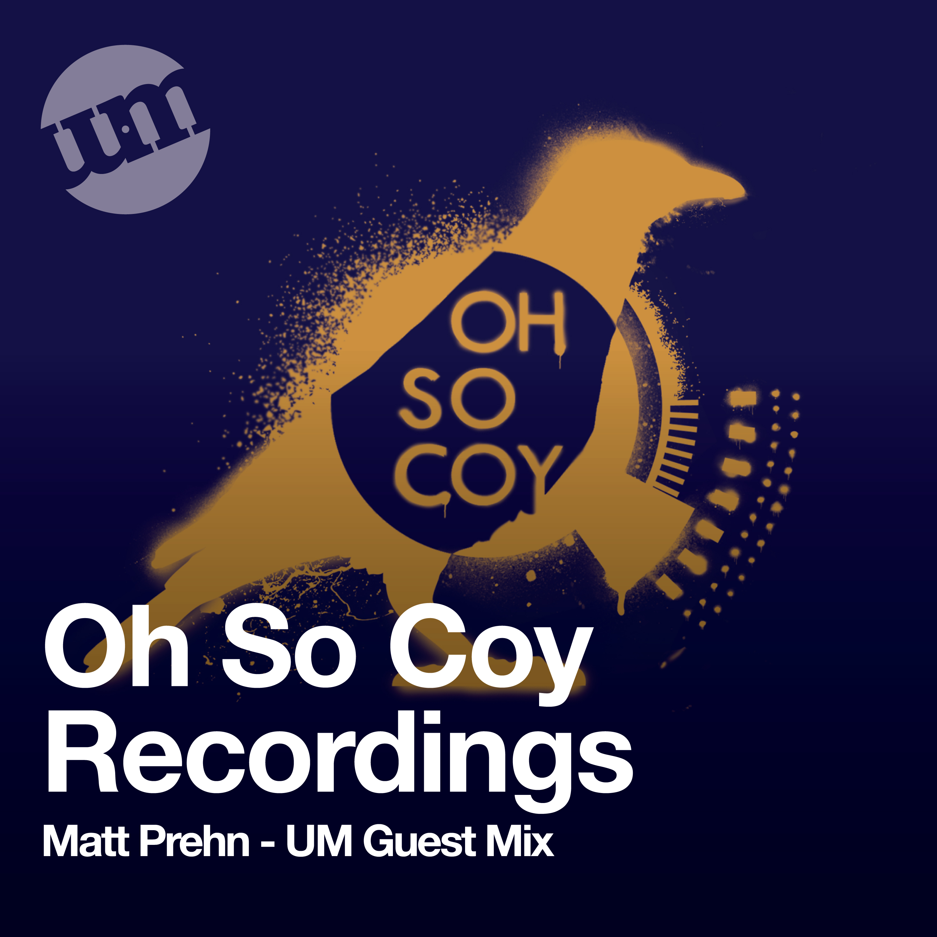 Oh So Coy Recordings - Matt Prehn Guest Mix (09.09.20)