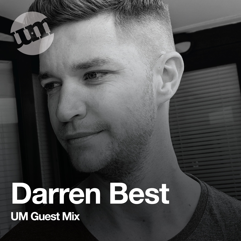 Darren Best - UM Guest Mix (01.10.20)