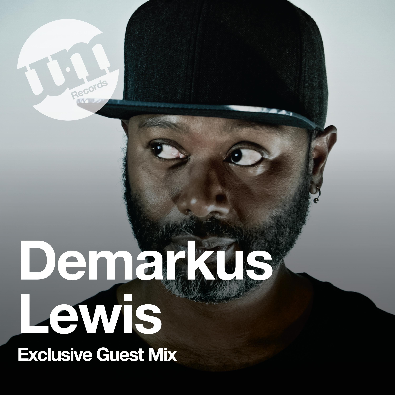 Demarkus Lewis - Viva La Underground - UM Guest Mix - (14.05.20)