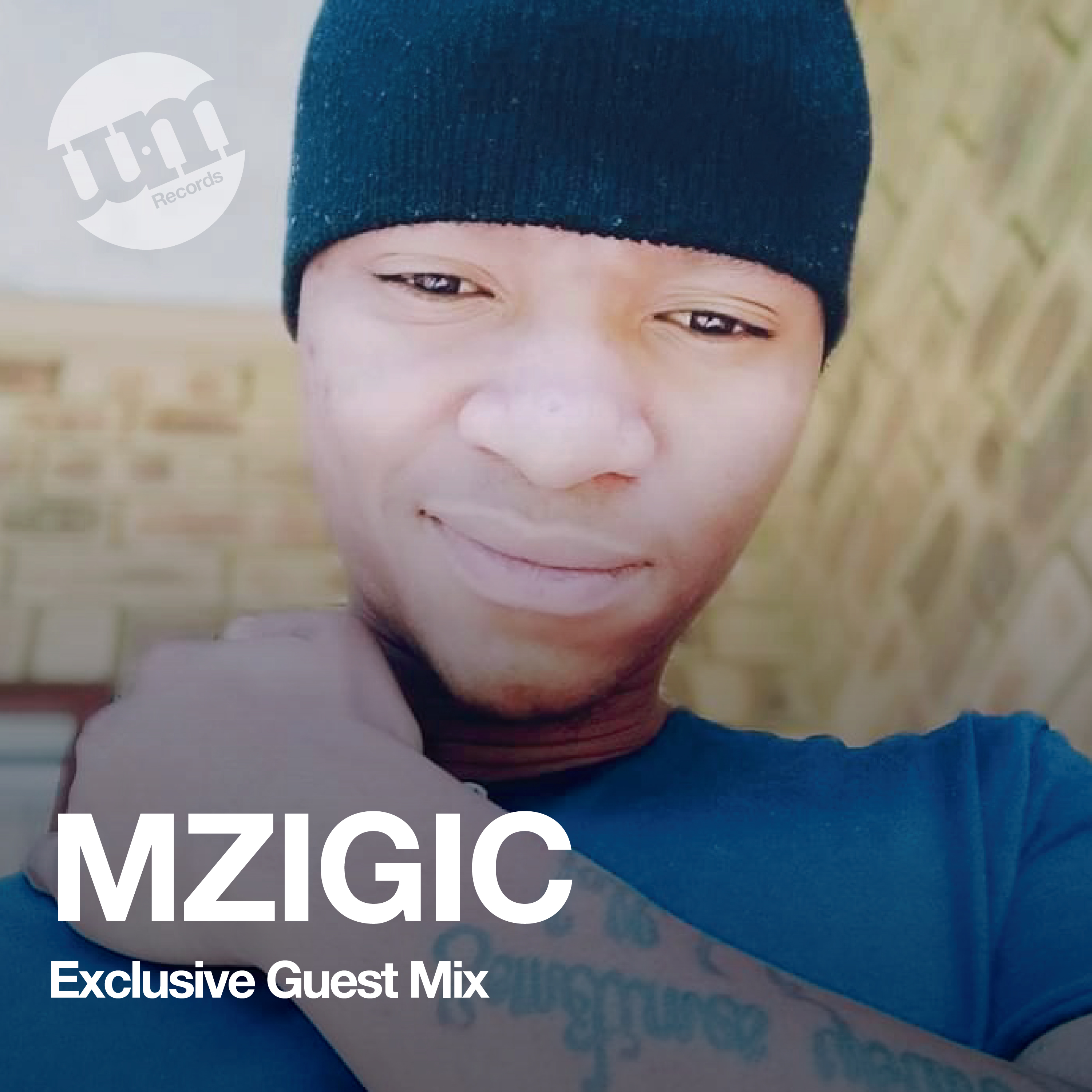 MZIGIC - Exclusive UM Guest Mix - (09.06.20)