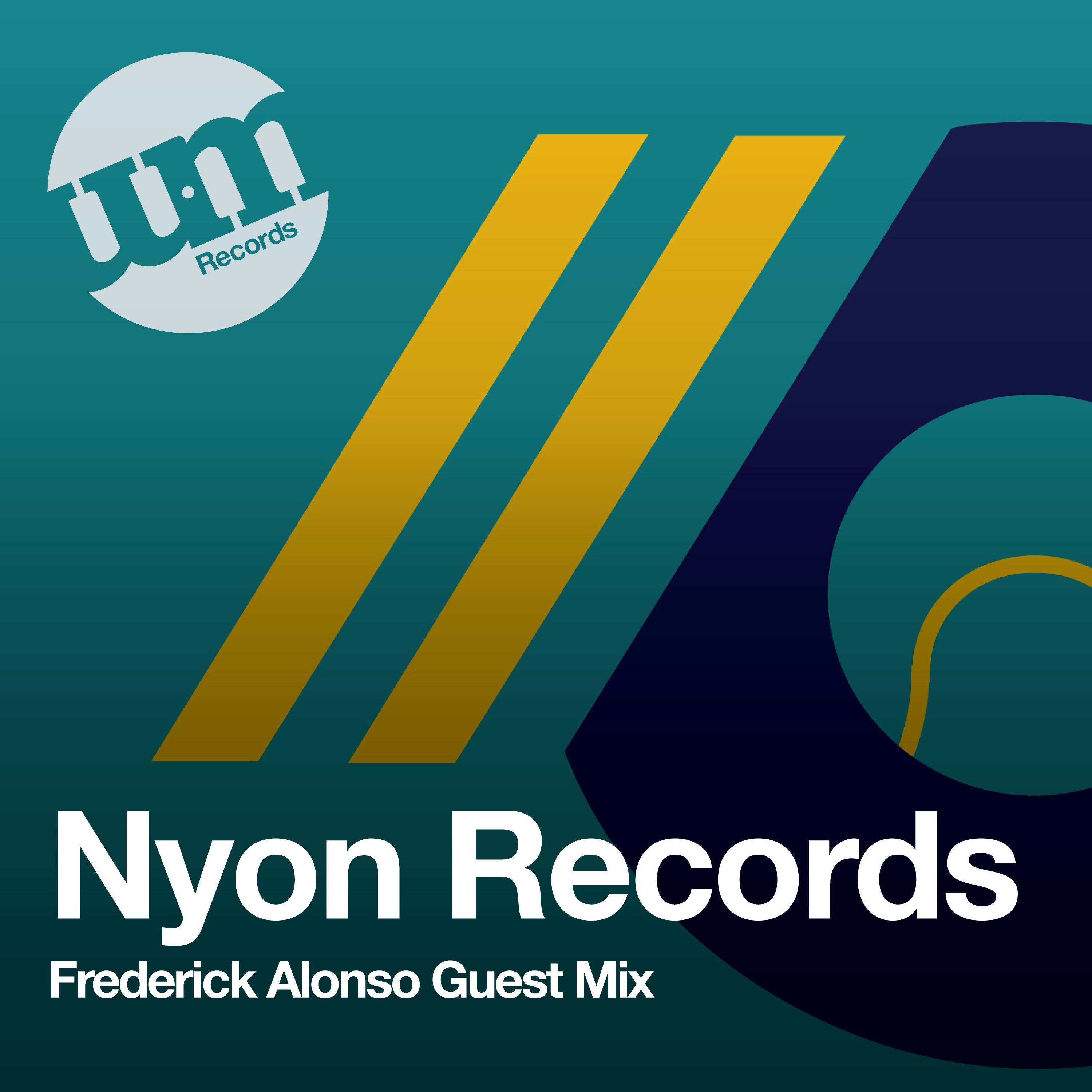 Nyon Records (Mixed by Frederick Alonso) - UM Guest Mix - (15.04.20)