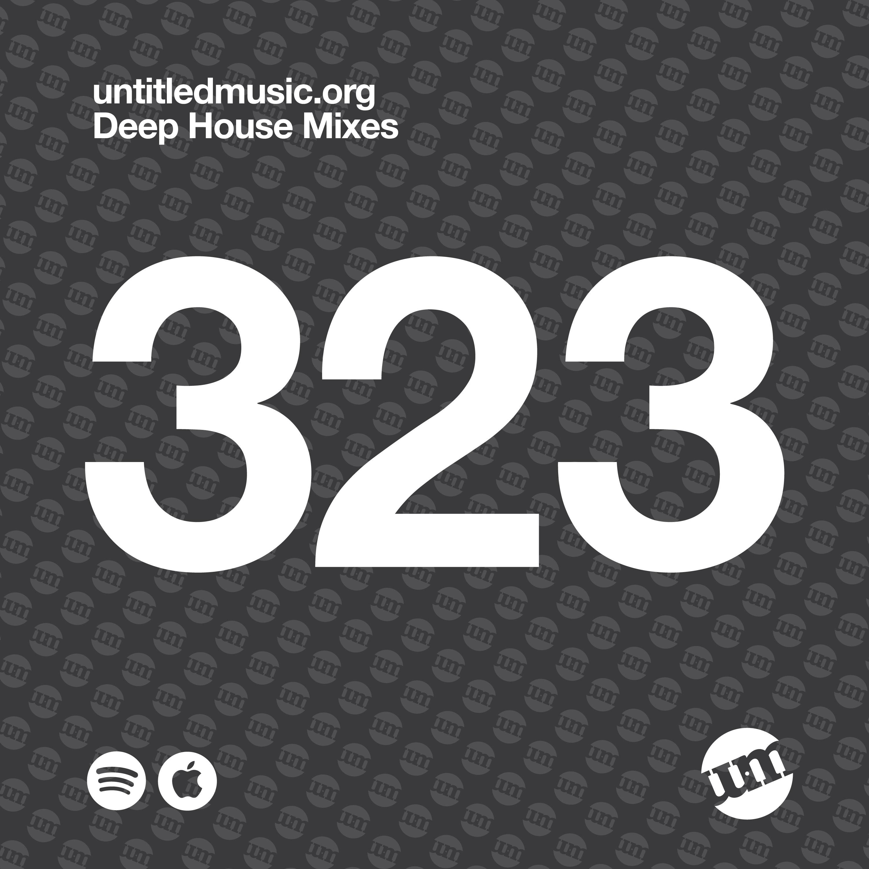 UM323 - Deep House Mix (23.12.19)
