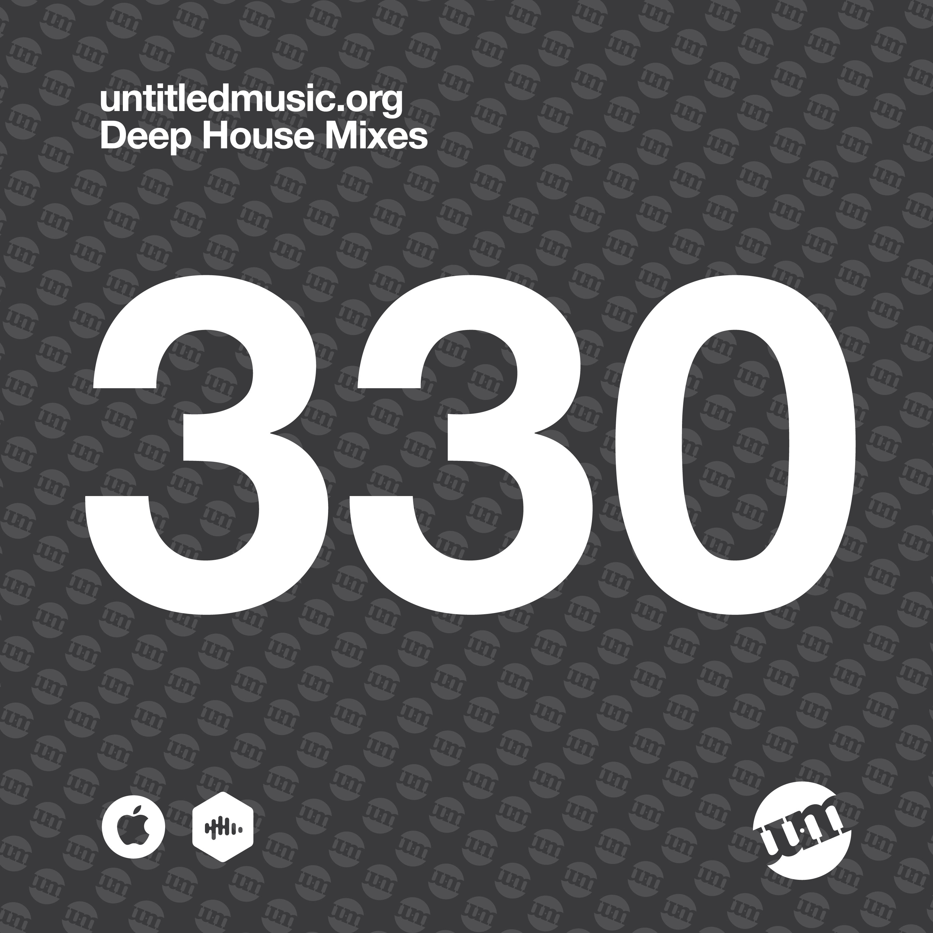 UM330 - Deep House Mix (30.03.20)