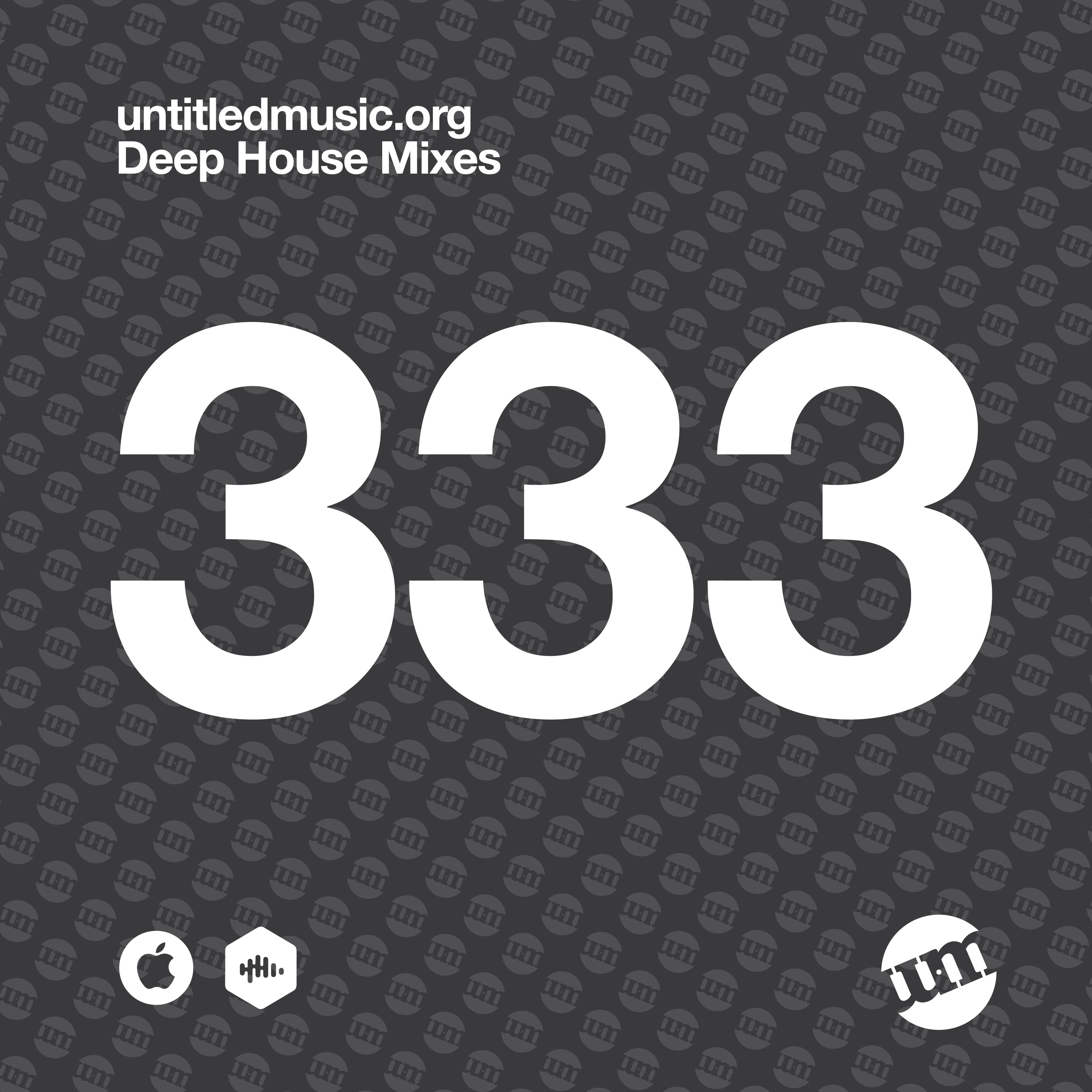 UM333 - Deep House Mix (11.05.20)