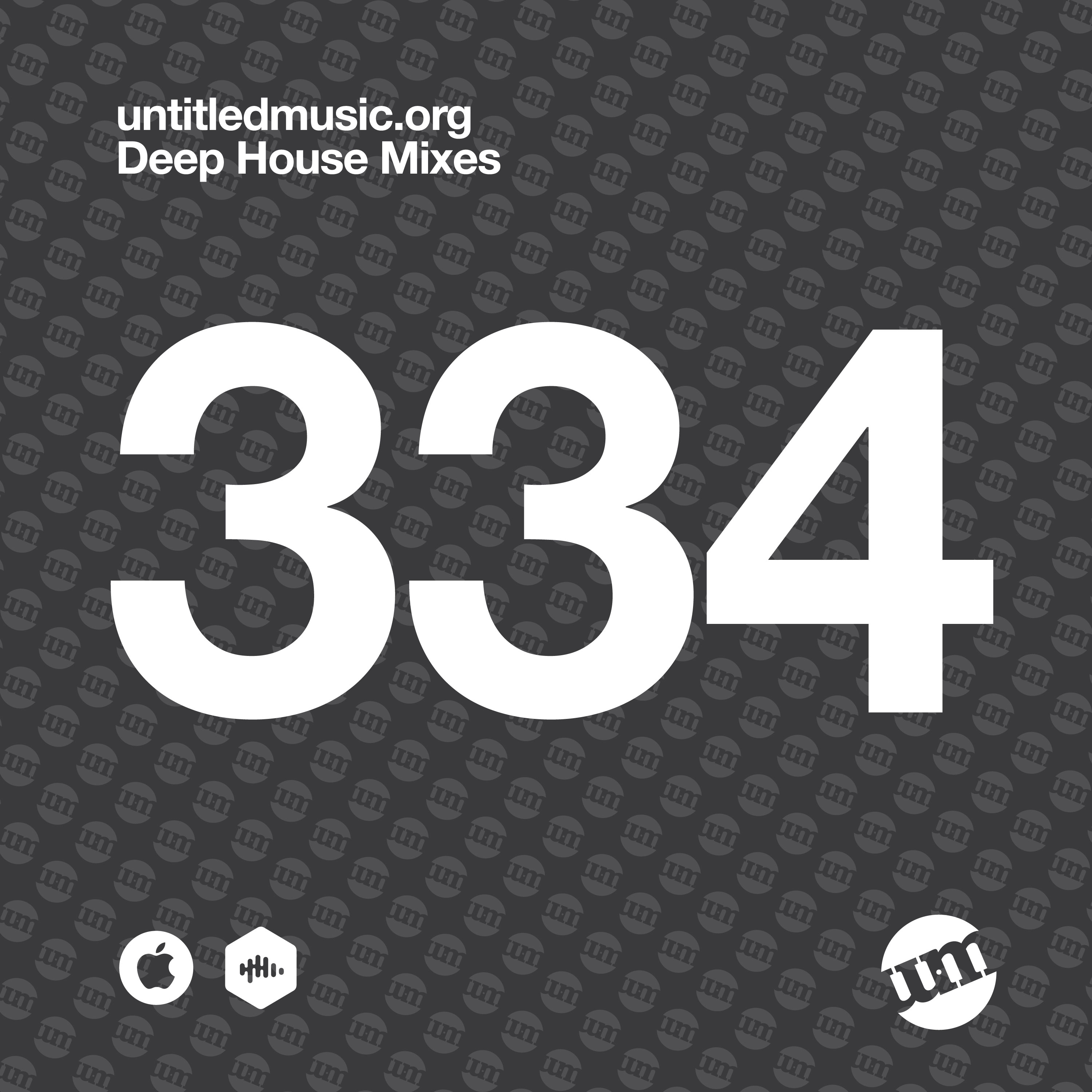 UM334 - Deep House Mix (15.05.20)