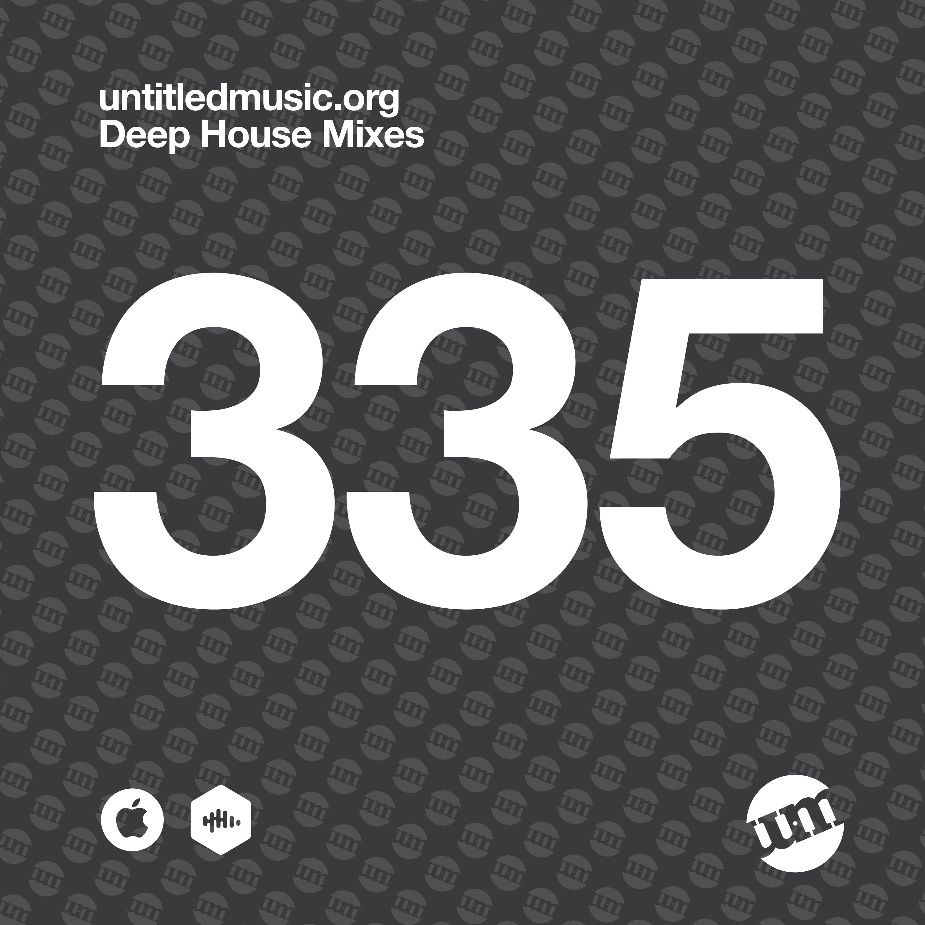 UM335 - Deep House Mix (06.06.20)