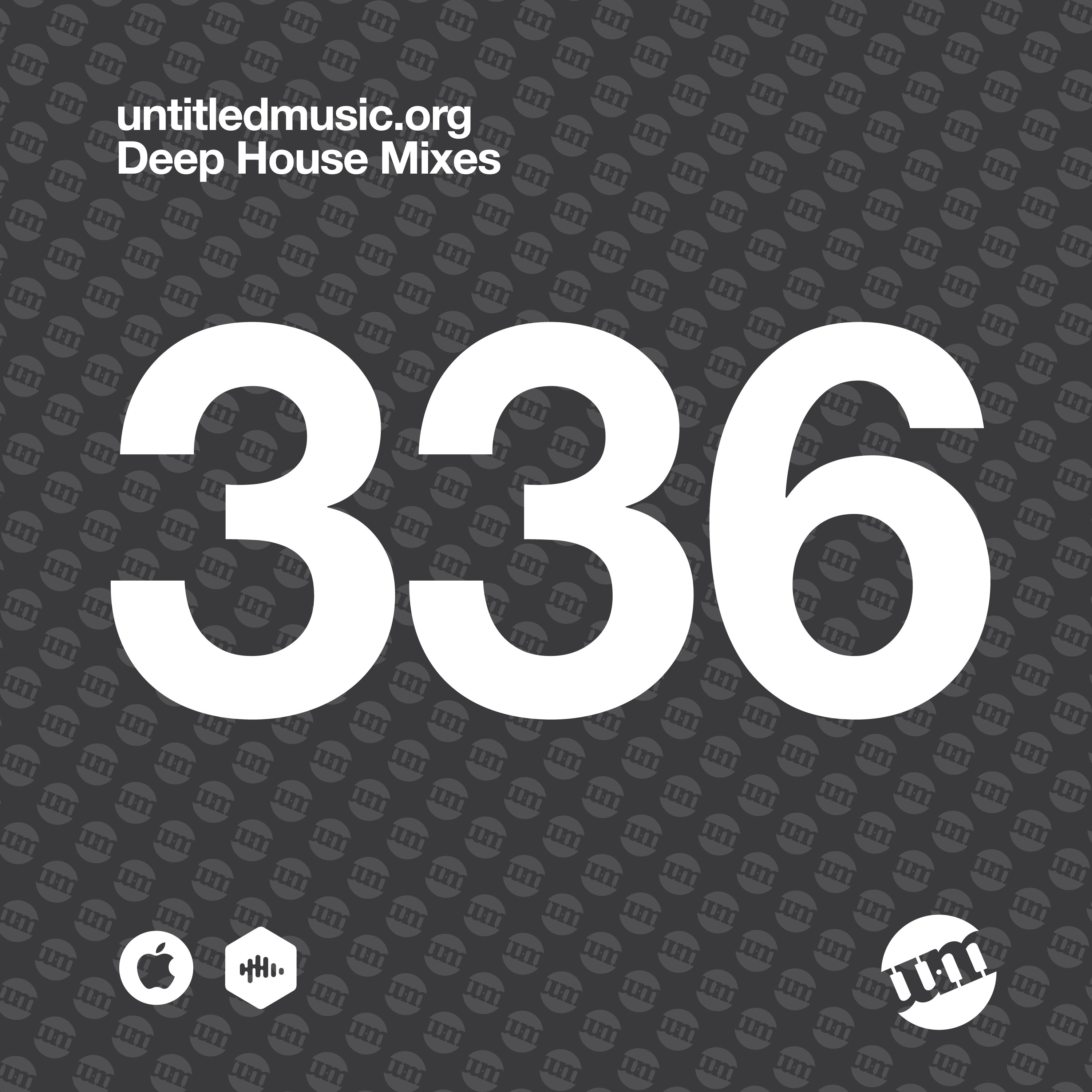 UM336 - Deep House Mix (22.06.20)
