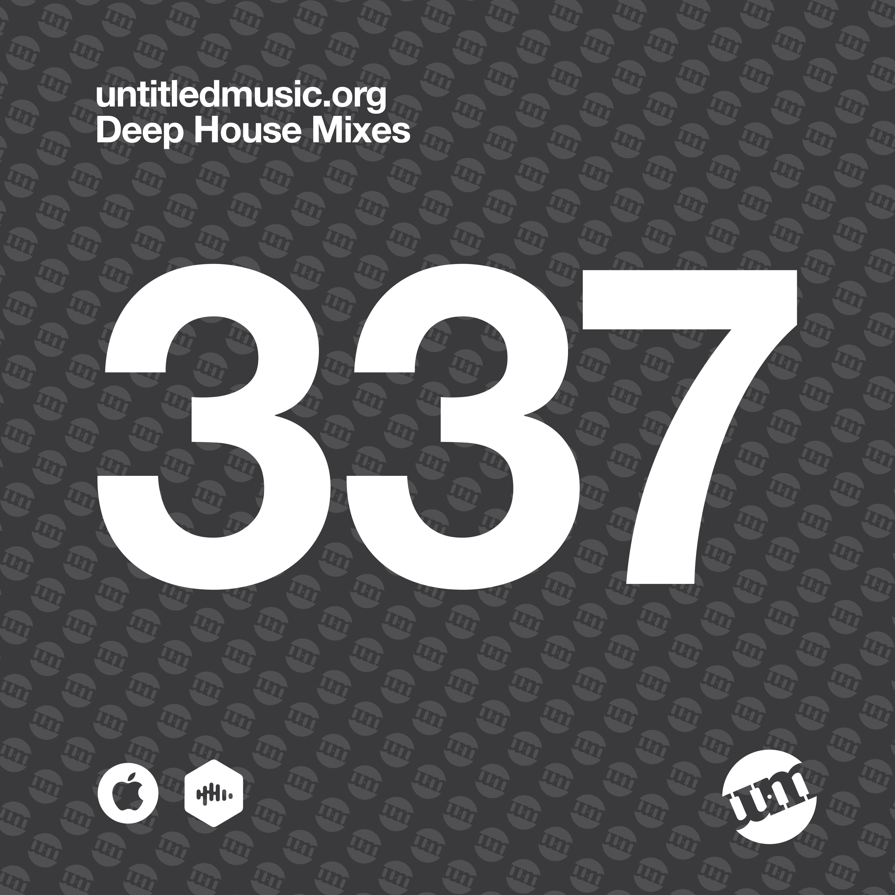 UM337 - Deep House Mix (06.07.20)