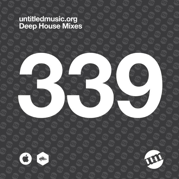 UM339 - Deep House Mix (03.08.20)