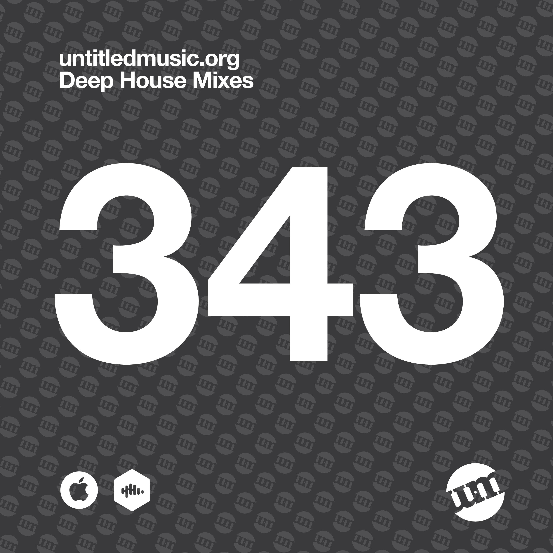 UM343 - Deep House Mix (28.09.20)