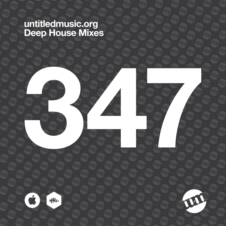 UM347 - Deep House Mix (23.11.20)