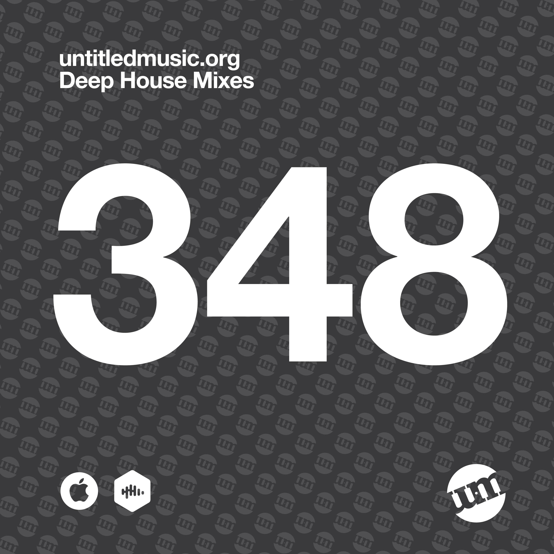 UM348 - Deep House Mix (07.12.20)