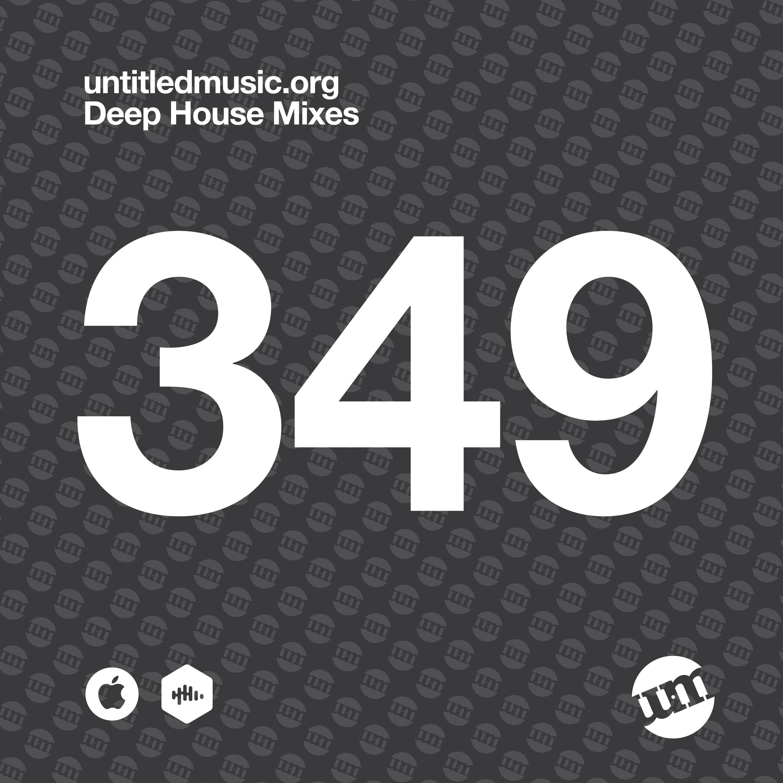 UM349 - Deep House Mix (21.12.20)