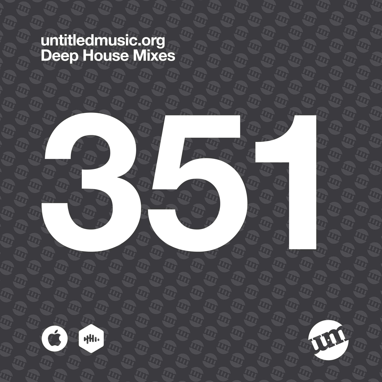 UM351 - Deep House Mix (18.01.21)